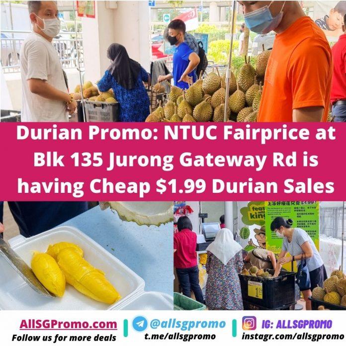 durian promo jurong